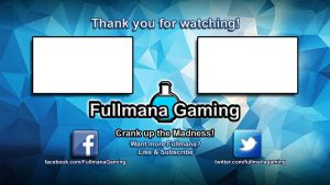 Youtube End Screen for Fullmana Gaming by crimsonvermillion