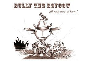 Bully The BoyCow - A (Topcow) hero is born ! by YoulDesign