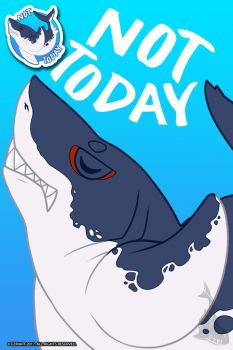 Not Today [Shark Set 2 of 4] by EzriArt