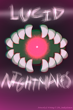 Lucid Nightmares - (THE ACTUAL) Official Cover by JMdrawing129