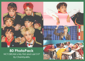 80 / NCT DREAM x My First and Last PhotoPack by ChanHyukRu