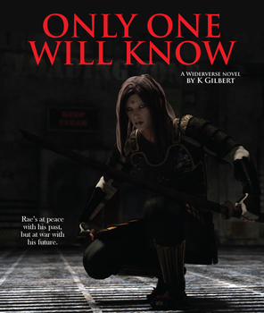 Book Cover: Only One Will Know, by K Gilbert by Catlore