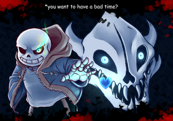 Do you wanna have a bad time? by Flotts