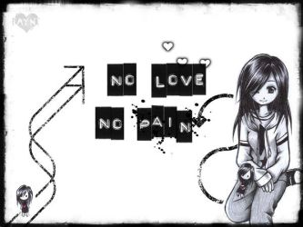 No Love No Pain By F Ayn T On Deviantart