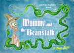 Mummy and the Beanstalk by Granitoons