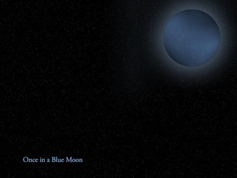 Once in a Blue Moon by teknika