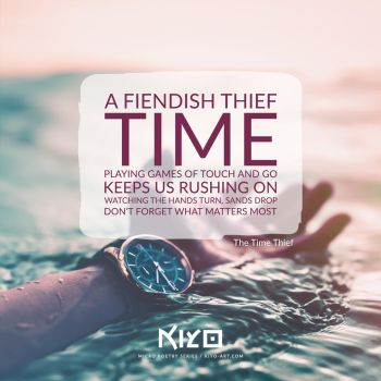The Time Thief by Kiyo-Poetry