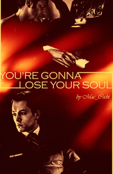You`re gonna lose your soul by LeonCharme