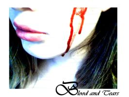 Blood and Tears by 0oBrokenAngelo0