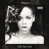 Album|Talk That Talk (Deluxe Edition)|Rihanna by BastianMinaj