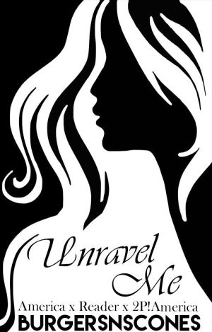 Unravel Me (America x Reader x 2P!America) Intro by