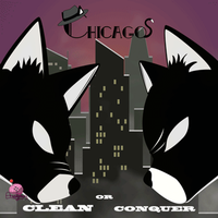 Chicago: Clean or Conquer animated cover by HellKnightDan
