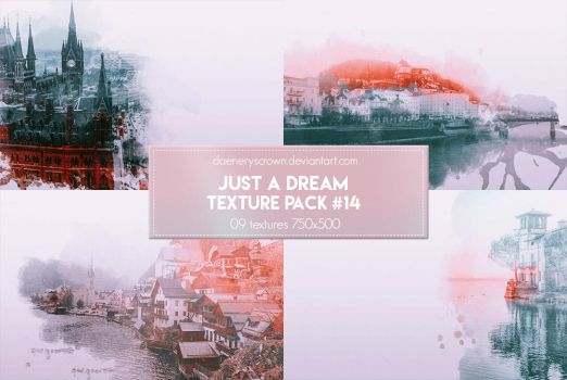 Texture Pack #14 - Just A Dream by daeneryscrown