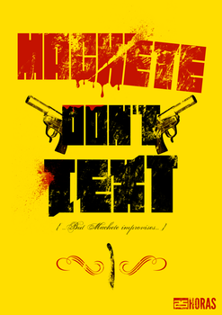 Machete don't text by 25Horas