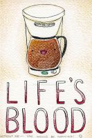 Life's Blood by SheilaSunshine