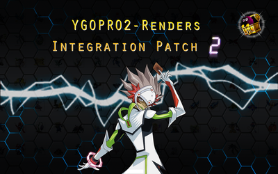 YGOPRO2-Renders Integration Patch 2 by coccvo