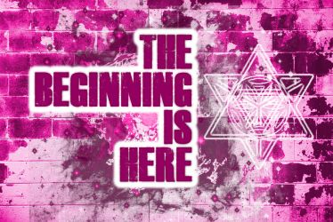 The Beginning is Here by 8thThoughtExperience