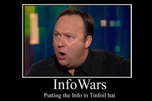 InfoWars Demotivator by Party9999999