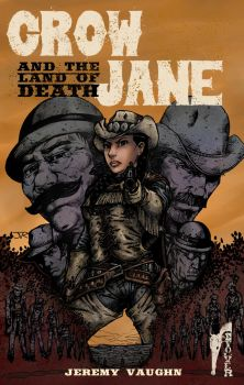 Crow Jane: And the Land of Death cover by RevolverComics