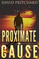 Thriller Ebook Cover: Proximate Cause by Dafeenah