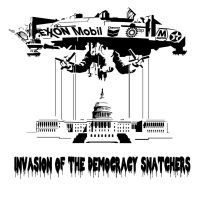 Invasion of the Democracy Snatchers by Art-Minion-Andrew0