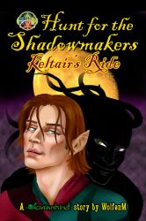 Hunt for the Shadowmakers: Keltair's Ride Cover by WolfenM