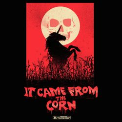 It Came From The Corn by HillaryWhiteRabbit
