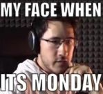 My Face When Its Monday by MalGirl101