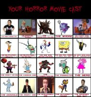 Horror Movie Cast by Murlocoverlord