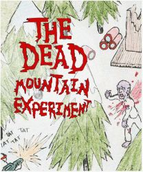 The Dead Mountain Experiment by bangerbishop