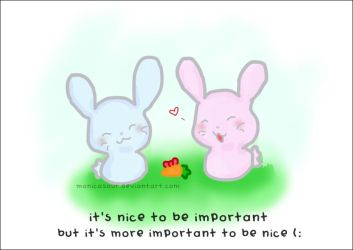 Be nice. by monicasaur