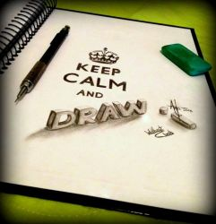KEEP CALM and DRAW by AntonioNT