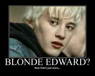 Blonde Edward? by DontYouDareKickThat4