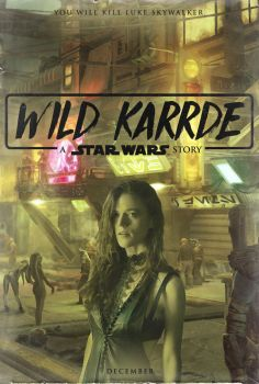 Wild Karrde: A Star Wars Story - Poster by Delorean7