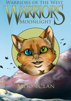 Warriors of the West - Book 1 - Moonlight by little-space-ace