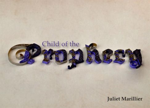 Child of the Prophecy by belle-dangereux