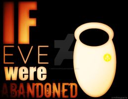 If EVE were ABANDONED by MIKEYCPARISII