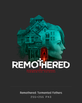 Remothered: Tormented Fathers by A-Gr