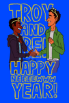 Troy and Abed Happy Neeeeewwwwwwww Year!