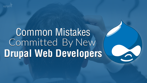 8 Common Mistakes Committed by Drupal Newbies by jameswilliam723