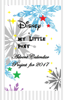 Disney-Theme Advent Project for 2017 (with MLP) by Obeliskgirljohanny