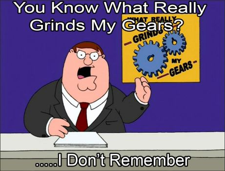 Grinds My Gears Meme 1 by kouliousis