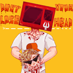 Dont lose your head by Geo-Space