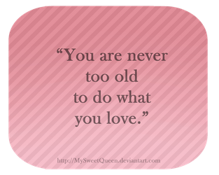 Never Too Old by Almairis