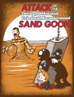 Attack of the Criminal Sand Goon by ninjaink