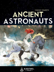 Ancient Astronauts Hardcover version now available by VincentPompetti