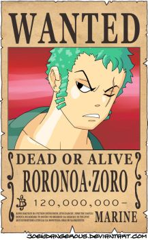WANTED Dead or Alive - Roronoa Zoro by JoeOiii