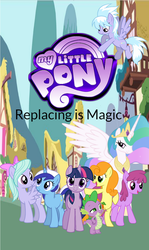 My Little Pony: Replacing is Magic Cover by Mathew-Swift-VA