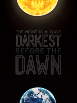 Darkest Before Dawn Poster v2.0 by rodlalama