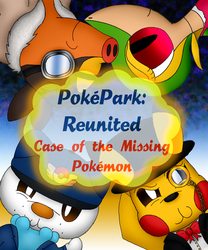 PokePark Reunited Fanfic Cover (For NotMolo) by Unownace